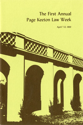 Program cover: The First Annual Pae Keeton Law Week April 7-12, 1969