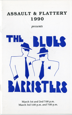 Program cover:  Assault & Flattery 1990 presents The Blues Barristers March 1st and 2nd 7:00 p.m. March 3rd 1:00 p.m. and 7:00 p.m.