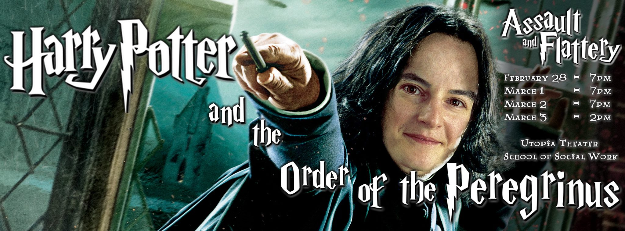 Assault and Flattery Presents Harry Potter and the Order of the Peregrinus, 2013